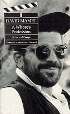1 of 1 - Very Good, A Whore's Profession: Notes and Essays, Mamet, David, Book
