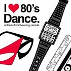 I Love 80's Dance by Various Artists (CD, Mar-2006, Empire (USA))