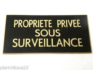 plaque gravée PROPRIETE PRIVEE SOUS SURVEILLANCE 2 versions petit format