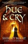 Hue and Cry by Shirley McKay (Paperback, 2009)
