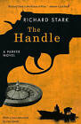 The Handle by Richard Stark (Paperback, 2009)