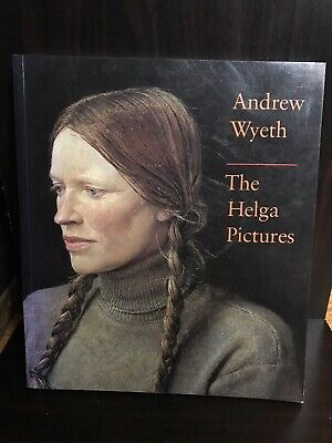 THE HELGA PICTURES, ANDREW WYETH, HC 1987 1st edition