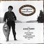 David Parry - Man from Eldorado (Songs and Stories of Robert W. Service)