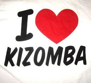 1e075454519ad0 I LOVE KIZOMBA T-Shirt, Men's Size LARGE, White Cotton AFRICAN DANCE ...