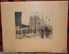 ART RARE LAMBRECHT WILLIAM ADOLPHE 1876-1940 GRAVURE EAU FORTE PARIS LES HALLES