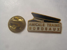 PIN'S AMICALE TRAINS BORDEAUX