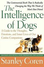 The Intelligence of Dogs by Stanley Coren, 2006 / Paperback