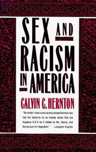 Sex and Racism in America by Hernton, Calvin C. , Paperback