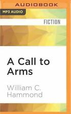 The Cutler Chronicles: A Call to Arms : A Novel by William C. Hammond (2016,...