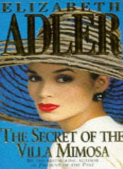 The Secret of the Villa Mimosa,Elizabeth Adler- 9780340628676