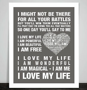 Robbie Williams Love My Life Music Love Song Lyric Print Poster