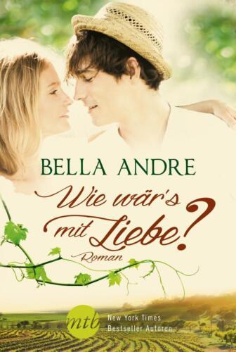 1 von 1 - Bella Andre  ►  Wie wär's mit Liebe?   ►►►UNGELESEN
