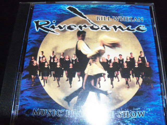 Riverdance Music From The Show Soundtrack CD By Bill Whelan - Like New