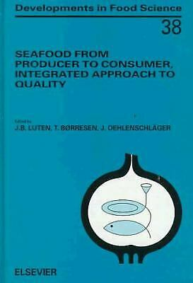 Seafood from Producer to Consumer, Integrated Approach to Quality : Pr-ExLibrary
