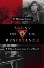Agent for the Resistance: A Belgian Saboteur in World War II (Williams-Ford Tex