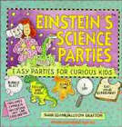 Einstein's Science Parties: Easy Parties for Curious Kids by Shar Levine, Allison Grafton (Paperback, 1994)