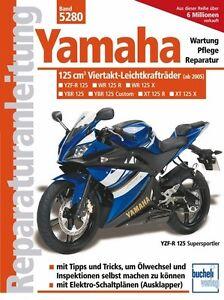 YAMAHA-125-YBR-YZF-R-WR-R-X-Reparaturanleitung-Reparatur-Buch-Handbuch-Reparatur