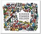 Kinderzimmerhelden von Christian Blanck (2015, Gebundene Ausgabe)