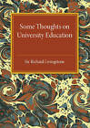 Some Thoughts on University Education by Richard Livingstone (Paperback, 2016)