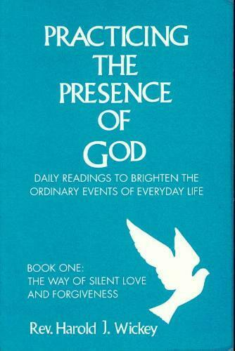 Practicing the Presence of God  Daily Readings to Brighten the Ordina