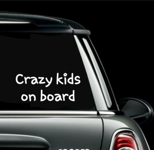 Baby On Board car sticker Children Bumper Sticker crazy kids on board sticker A5