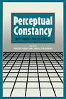 Perceptual Constancy: Why Things Look as They Do by Cambridge University Press (Paperback, 2010)