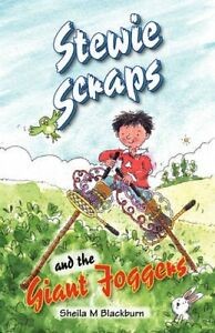 Stewie-Scraps-and-the-Giant-Joggers-by-Sheila-M-Blackburn-Paperback-2008