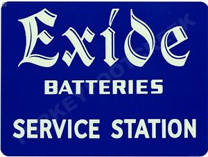 "EXIDE BATTERIES SERVICE STATION  9/"" x 12/"" Sign"