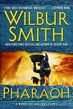 Pharaoh : A Novel of Ancient Egypt by Wilbur Smith (2016, Hardcover)