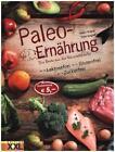 Paleo-Ernährung von Peter Korpadi und Ferenc Bognár (2015, Gebundene Ausgabe)
