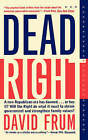 Dead Right by David Frum (Paperback, 1995)