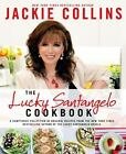 The Lucky Santangelo Cookbook by Jackie Collins (2014, Hardcover)