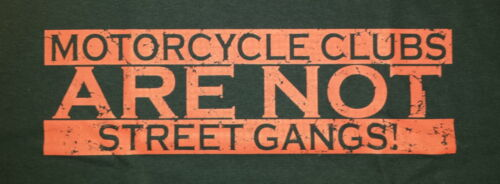 T-shirt #635 motorcycleclubs are not streetgangs