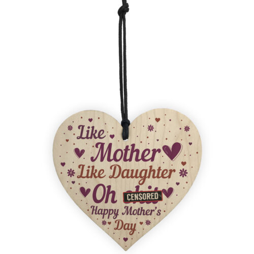Joke Mothers Day Gift Wood Heart Mother Daughter Gifts Humour Mum Gifts Keepsake