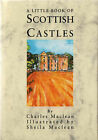 A Little Book of Scottish Castles by Charles MacLean (Hardback, 1995)