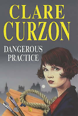 """""""VERY GOOD"""" Curzon, Clare, Dangerous Practice (Severn House Large Print), Book"""