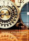 Money and Banking: An International Text by Robert Eyler (Paperback, 2009)