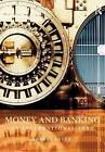 Money and Banking: An International Text by Robert Eyler (Paperback, 2009)