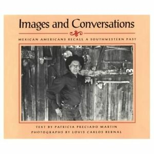 Images-and-Conversations-Mexican-Americans-Recall-a-S-Paperback-NEW-Patricia