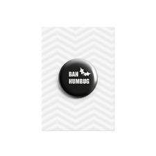 Bah Humbug Christmas Grumpy Plastic Button Pin Badge 38mm