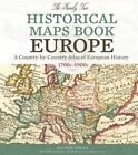 The Family Tree Historical Maps Book - Europe: A Country-by-Country Atlas of European History, 1700s-1900s by Allison Dolan (Hardback, 2015)