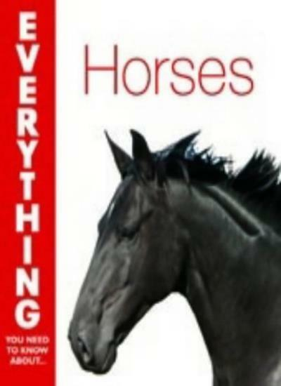 Horses (Everything You Need to Know About...),Cheryl Kimball