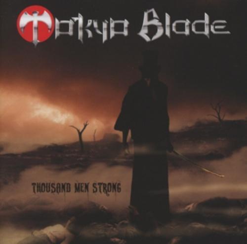 1 von 1 - CD Thousand Men Strong Tokyo Blade (2011)