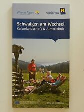 Schwaigen am Wechsel Kulturlandschaft und Almerlebnis Wiener Alpen