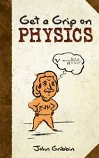 Dover Books on Physics: Get a Grip on Physics by John Gribbin (2011, Paperback)