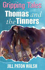 Thomas and the Tinners by Jill Paton Walsh (Paperback, 2008)