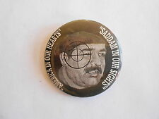Vintage Desert Storm America in Our Hearts - Saddam in Our Sights Pinback Button
