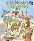 Mrs. Noah's Vegetable Ark by Elena Pasqualie (Paperback, 2010)