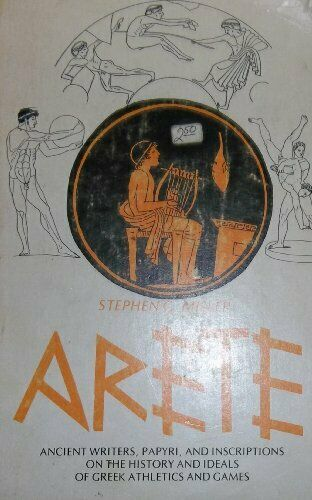Arete  Ancient Writers  Papyri  and Inscriptions on the History and I