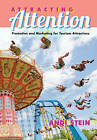 Attracting Attention: Promotion and Marketing for Tourism Attractions by Andi Stein (Hardback, 2015)
